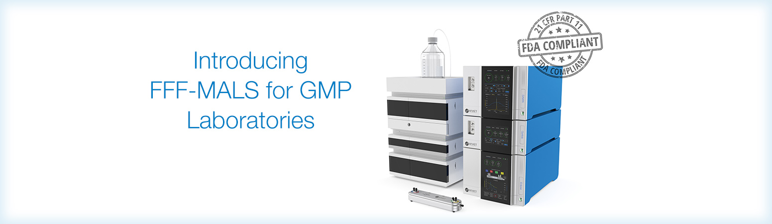 Introducing FFF-MALS for GMP Laboratories
